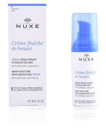 CRÈME FRAÎCHE DE BEAUTÉ sérum désaltérant 48h 30 ml by Nuxe