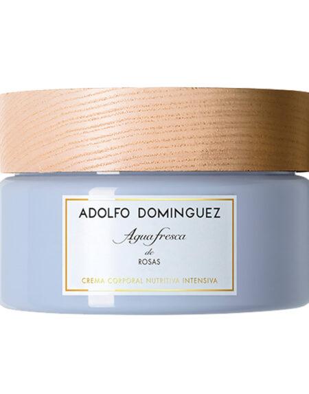 AGUA FRESCA DE ROSAS cream 300 gr by Adolfo Dominguez